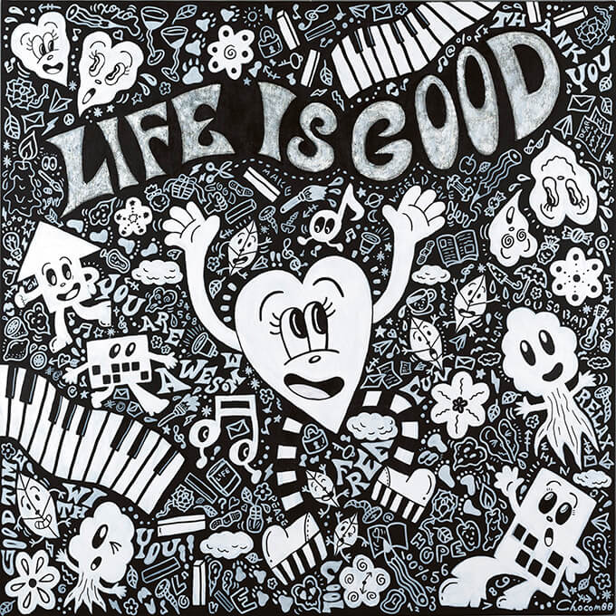 LIFE IS GOOD ©2020 Chocomoo